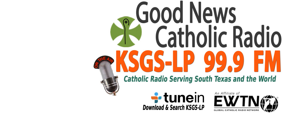 Welcome to Good News Catholic Radio